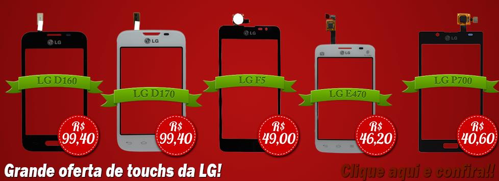 Aproveite nossos pre�os em touchs da LG!